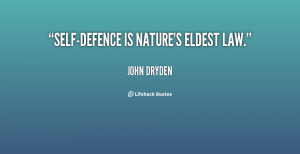 quote-John-Dryden-self-defence-is-natures-eldest-law-53220